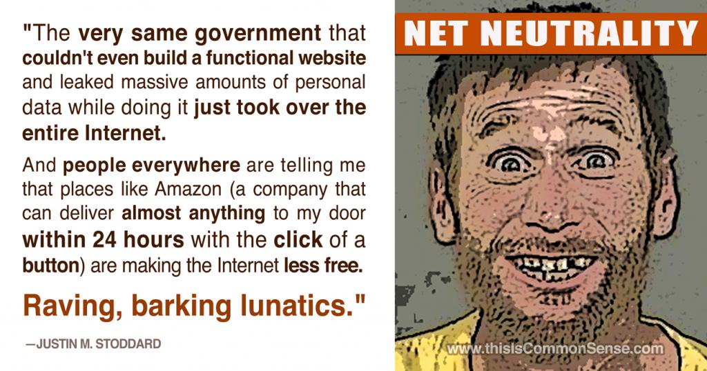 Net Neutrality Lunacy