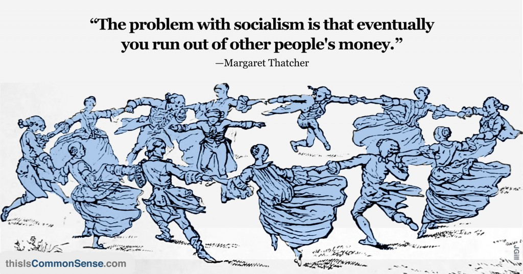The Problem With Socialism…