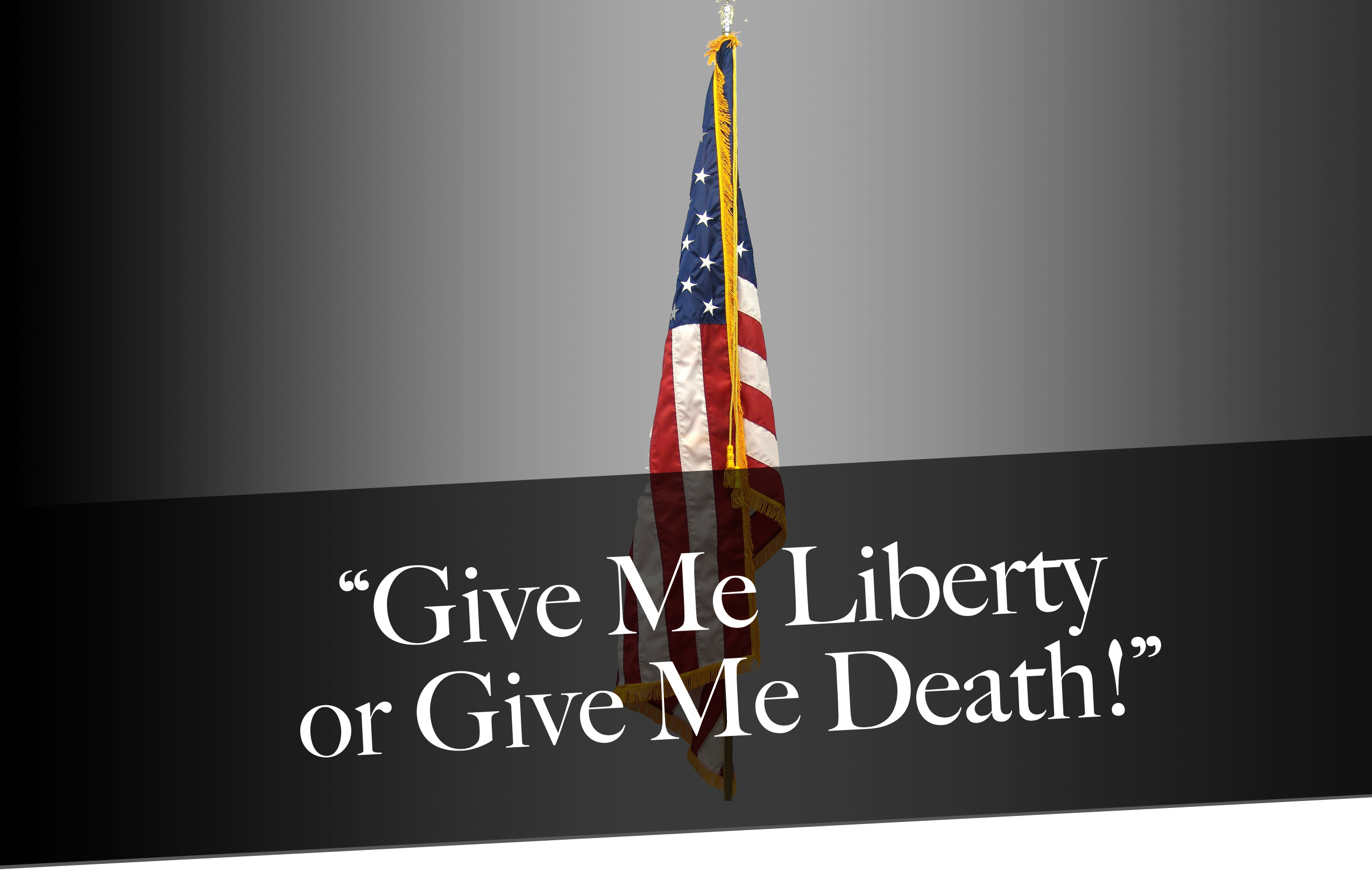 patrick henry give me liberty or give me death meaning