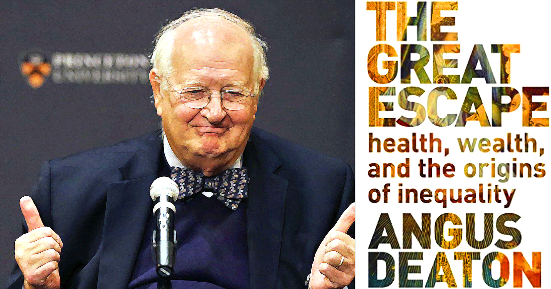 Angus Deaton, Nobel Prize, Economics, The Great Escape, Inequality, collage, photomontage, JGill, Paul Jacob, Common Sense
