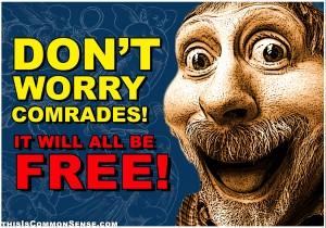 meme, free stuff, free, don't worry, collage, photomontage, Jim Gill, Paul Jacob, illustration, Common Sense