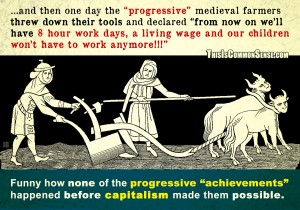 capitalism, progressivism, progressive, politics, child labor, 8 hour work day, living wage, achievements, accomplishment, meme, illustration