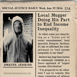 Income inequality, newspaper clipping, humor, satire, social justice, socialism, Common Sense, meme, illustration, Jim Gill, Paul Jacob