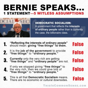 Bernie Sanders, 1 statement, 5 witless assumptions, free, ordinary, rich