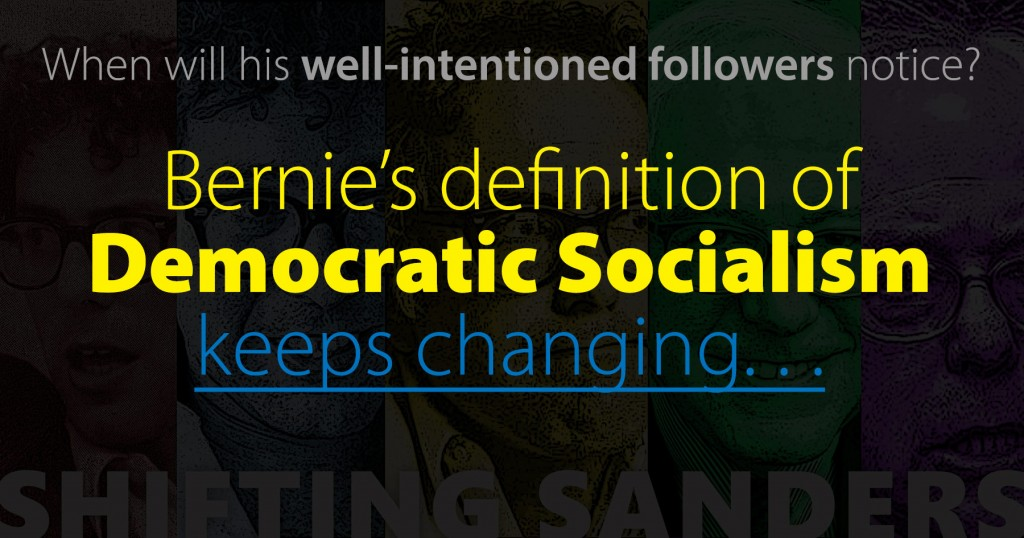 Bernie's Slippery Definition of Democratic Socialism