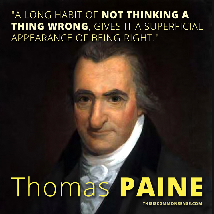 Tom Paine, Thomas Paine, quote, quotation, wrong, right, meme, illustration