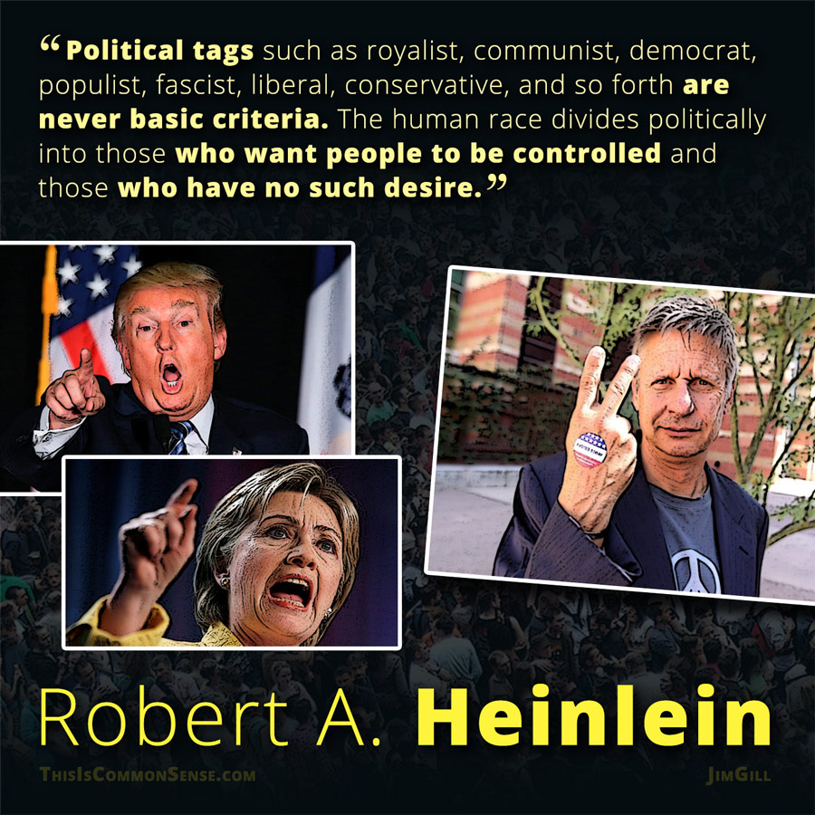 Robert A. Heinlein on Political Labels