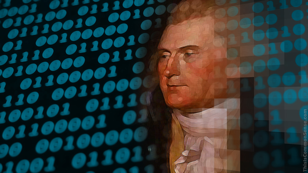 Thomas Jefferson, binary code, digital,computer, quote