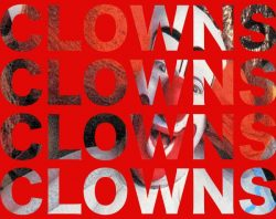 Watch: Keep Your Friends Close and Your Clowns Closer